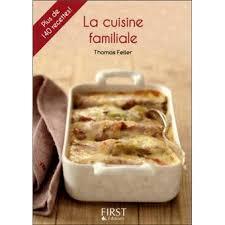 la cuisine familiale petit livre de cuisine familiale poche feller achat