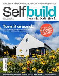 self build magazine spring 2017 by selfbuild ireland ltd issuu