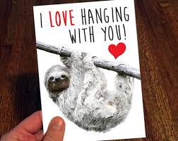 sloth valentines day card i hanging with you sloth card sloths smiling sloth