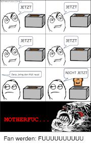 Fuuuuuu Meme - german fuuuu comics jetzt jetzt derp bring den mull raus mother uc