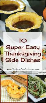10 easy thanksgiving side dishes easy thanksgiving side