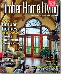 Log Home Design Online 54 Best Timber Home Living Magazine Images On Pinterest Living