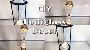 Hourglass Home Decor Dollar Tree Diy How To Make An Hourglass Decor Diy Hourglass