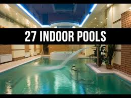 Interior Swimming Pool Houses 27 Pictures Of Indoor Swimming Pool Designs Of All Types And Sizes