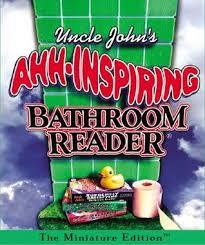 Uncle John Bathroom Reader Uncle John U0027s Ahh Inspiring Bathroom Reader By Bathroom Readers