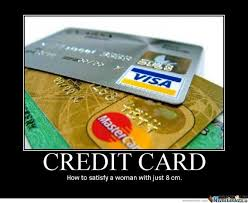 Credit Card Meme - credit card by eichmann meme center