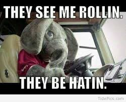 They See Me Rollin Meme - they see me rollin alabama crimson tide pictures tidepics com