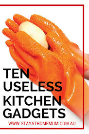 ten useless kitchen gadgets stay at home mum