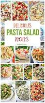 Best Pasta Salad Recipe by Best 25 Best Pasta Salad Ideas On Pinterest Easy Macaroni Salad