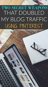 my two secret weapons to doubling my blog traffic with pinterest