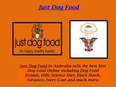 just dog food sells high quality dog food brands and good pet food