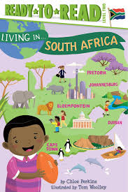 amazon com living in south africa 9781481470926 chloe