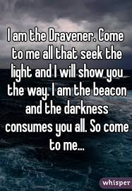 I Am The Light The Way I Am The Dravener Come To Me All That Seek The Light And I Will