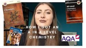 how i got an a in a level chemistry youtube