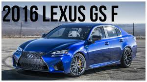 lexus sports car gs 2016 lexus gs f exterior and interior youtube