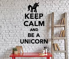 Unicorn Home Decor Wall Vinyl Decal Funny Words Keep Calm And Be A Unicorn Home Decor