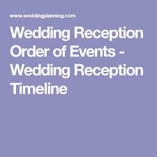 Reception Samples Reception Printed Text Best 25 Reception Order Of Events Ideas On Pinterest Order Of