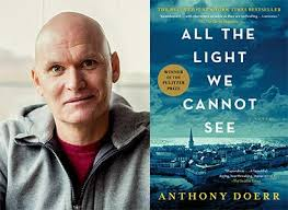 The Light We Cannot See Anthony Doerr Pulitzer Prize Winner Will Present All The Light We