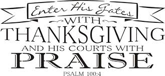 enter his gates with thanksgiving lovinggrace