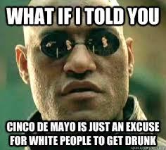 Memes 5 De Mayo - cinco de mayo memes funny photos jokes photos