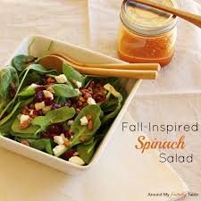 fall inspired spinach salad around my family table