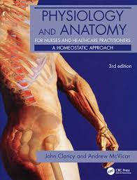 Human Physiology And Anatomy Book Physiology And Anatomy For Nurses And Healthcare Practitioners A