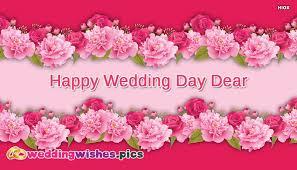 happy wedding day wishes happy wedding day dear weddingwishes pics