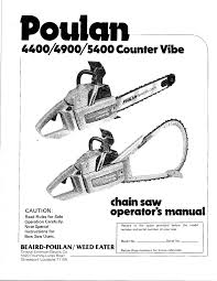 poulan 4400 4900 5400 counter vibe chainsaw owners manual