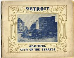 Most Beautiful Cities In The Us Detroit Beautiful City Of The Straits Cover Title The Most