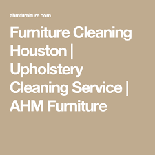 furniture cleaning houston upholstery cleaning service ahm