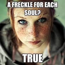 Evil Meme - a freckle for each soul true evil ginger quickmeme