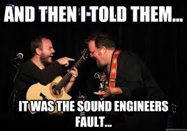 Audio Engineer Meme - how to impress a sound engineer in 5 seconds or less future crab