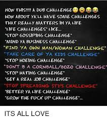Challenge Std Now This A Dub Challenge How About Yall Some Challenges