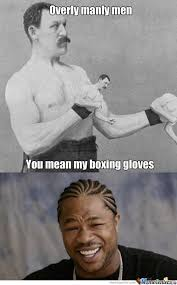Meme Overly Manly Man - rmx overly overly manly men by recyclebin meme center