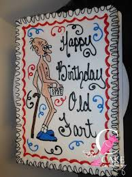 cheeky old man birthday cake birthday cakes pinterest