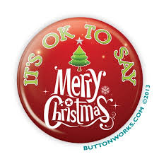 2 25 button it s ok to say merry