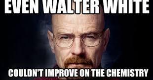 walter white memes 28 images i supply the dankest of memes