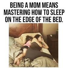 Sharing Bed Meme - 25 memes that perfectly sum up parenting all it encompasses