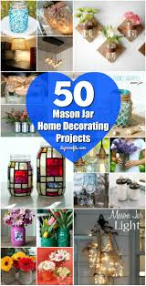 50 brilliantly decorative mason jar home decorating projects diy