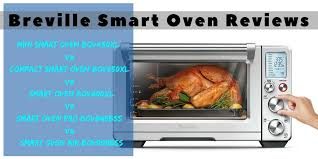 breville smart oven pro with light reviews breville smart oven reviews mini bov450xl vs compact bov650xl vs