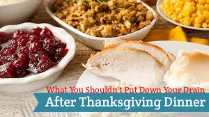 what you shouldn t put your drain after thanksgiving