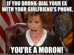 Crazy Ex Meme - drunk dialing your ex with your girlfriend s phone imgflip