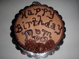 happy birthday mom chocolate cake cakecentral com