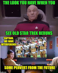 captain we have interference some pervert from the future meme