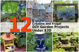 12 creative and frugal diy garden projects under 20