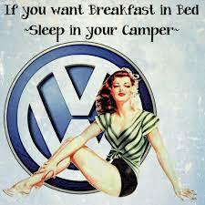 breakfast in bed volkswagen camper inspirational quote vintage