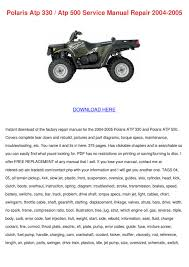 polaris atp 330 atp 500 service manual repair by tomeka rearick