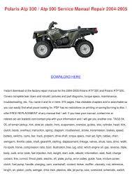 polaris atp 330 atp 500 service manual repair by tomeka rearick