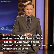 film frozen jokes joke one of the biggest movies this weekend was the dis conan