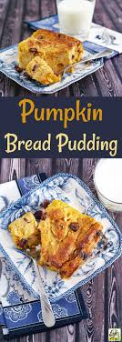 best pumpkin bread pudding this cooks on a diet